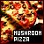 Pizza: Mushroom: